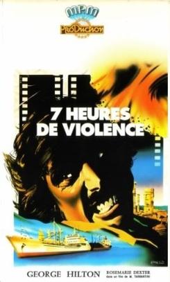 7 heures de violence